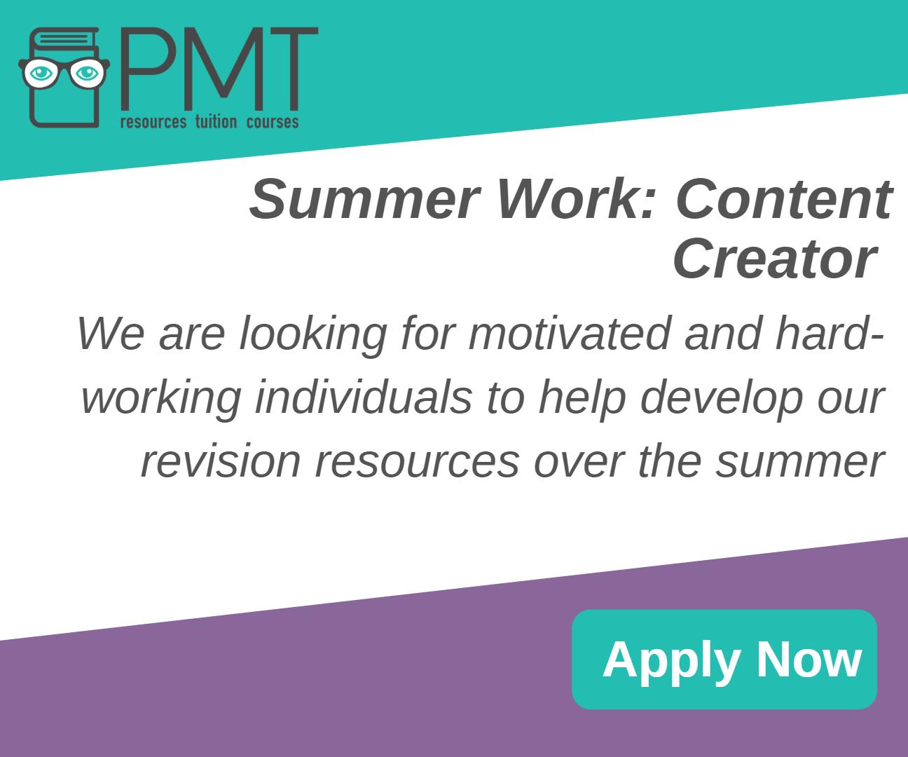 Summer Work at PMT Education